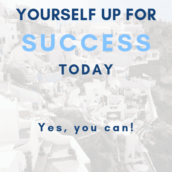 Set yourself of for success