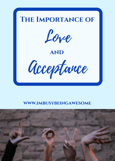The importance of love and acceptance. Spread messages of love, tolerance, welcoming, friendship, community