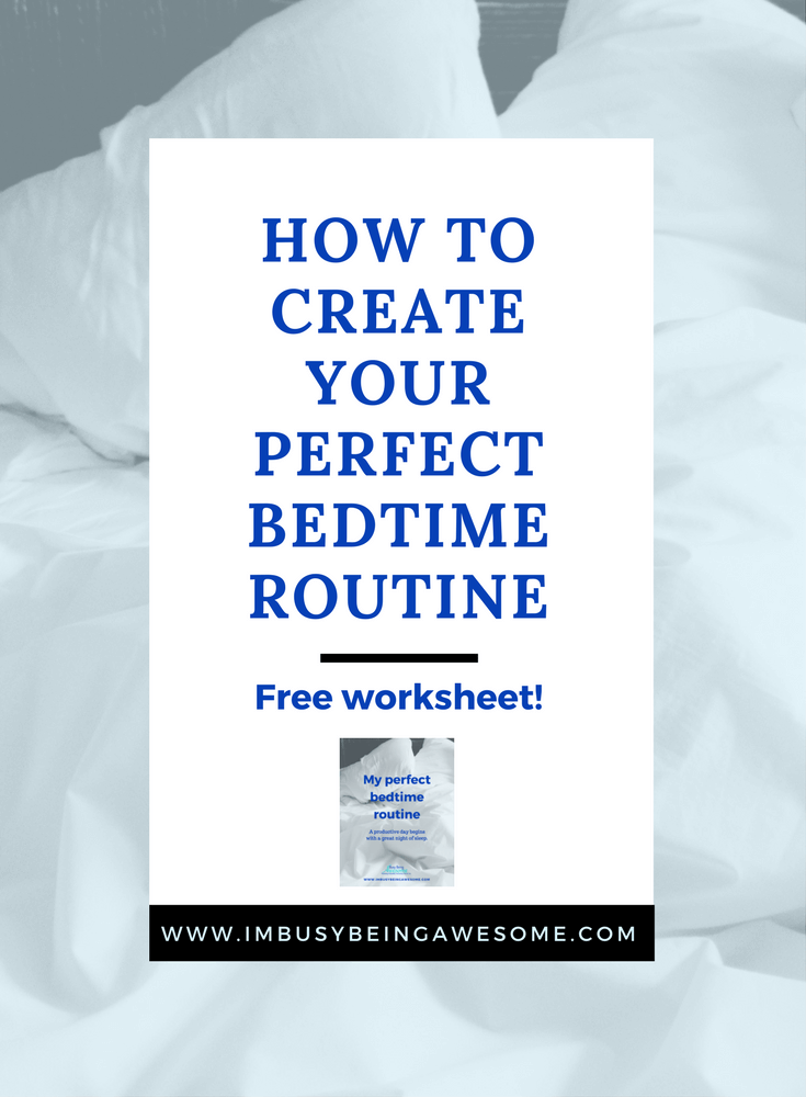 Create your perfect bedtime routine with three easy steps. A productive day starts with a great night of sleep. Get your free worksheet here! Daily routine, night time routine, sleep routine, get more sleep, bullet journal, journal, planner, template, worksheet, free, health,
