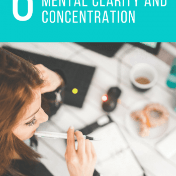 6 ways to increase mental clarity and concentration. productivity, simplify, concentrate, focus, add, adhd, social media, self care, self improvement, development, success, happiness #clarity #simplify #concentrate #selfhelp #selfcare #exercise #reading