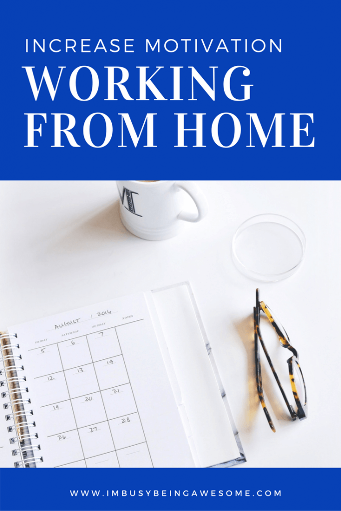 3 ways to increase motivation working from home. home office, work from home, stay and home, entrepreneur, productivity, productive, motivation, motivational, inspire, work-life balance, strategies, tips and tricks, #homeoffice, #workfromhome, #stayathome, #entrepreneur, #productivity, #productive, #motivation, #motivational, #inspire, #worklifebalance, #strategies, #tipsandtricks