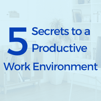 5 secrets to a productive work environment. productivity, work, office, work at home, stay at home, goals, success, design, interior design, office supplies, strategies, tips and tricks, #productivity #work #office #workfromhome #stayathome #goals #success #design #interiordesign #officesupplies #strategies #tipsandtricks