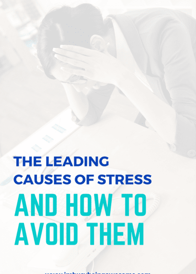 The 5 Leading Causes of Stress and How to Handle Them. stress, anxiety, mental health, work life balance, grief, relationships, financial #stress #anxiety #mentalhealth #worklifebalance #grief #relationships #financial