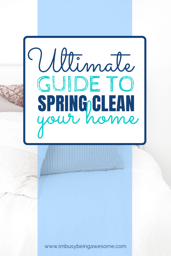Spring Cleaning Made Easy The Ultimate Guide I M Busy