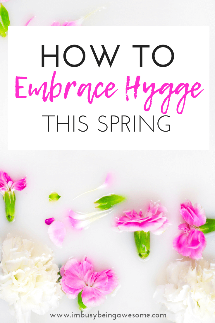 Are you ready to hygge in the spring? Learn the top tips to embrace a hygge lifestyle, whether that's aesthetic style, design, home decor, fashion trends, food choices, or simple mindset. Find inspiration for springtime hygge today!
