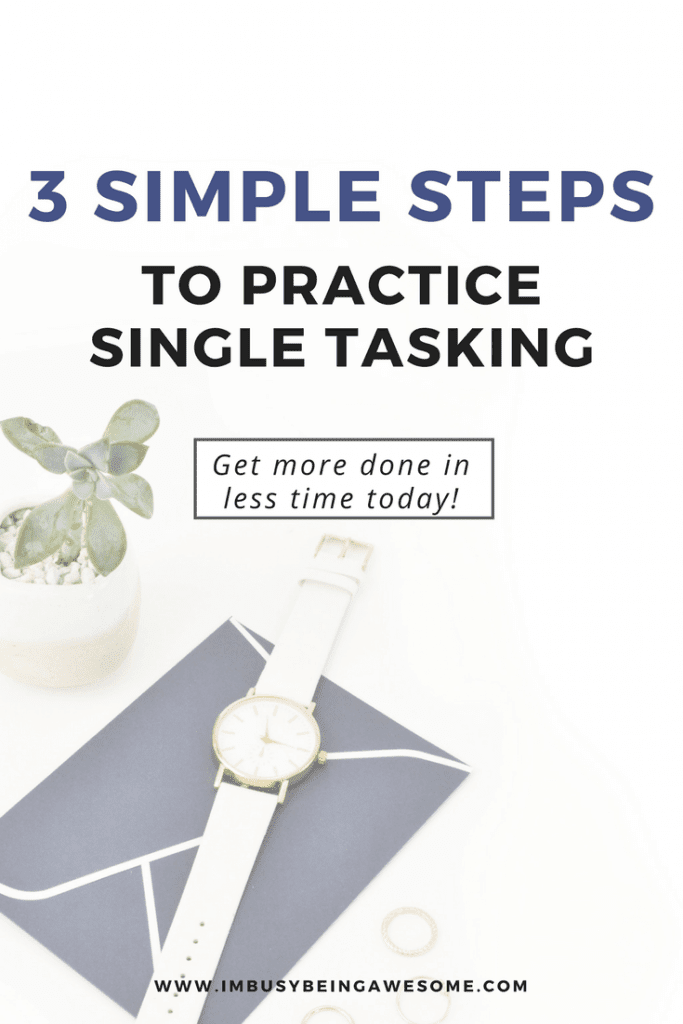 3 steps to practice single tasking