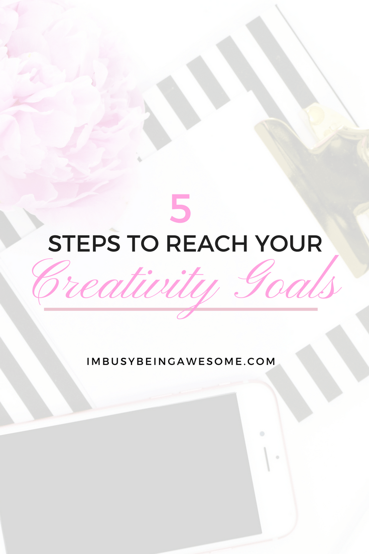 How To Set And Reach Your Creativity Goals How to slay your goals, reach your goals, achieve your goals, success, artist, creatives, create, entrepreneur, blogger, SAHM, health, healthy living, mindfulness, goal setting, happiness, achieve, #slayyourgoals #success #goals #artist #create #creator #entrepreneur #creatives #SAHM #health #healthyliving #mindfulness #goalsetting #happiness #achieve
