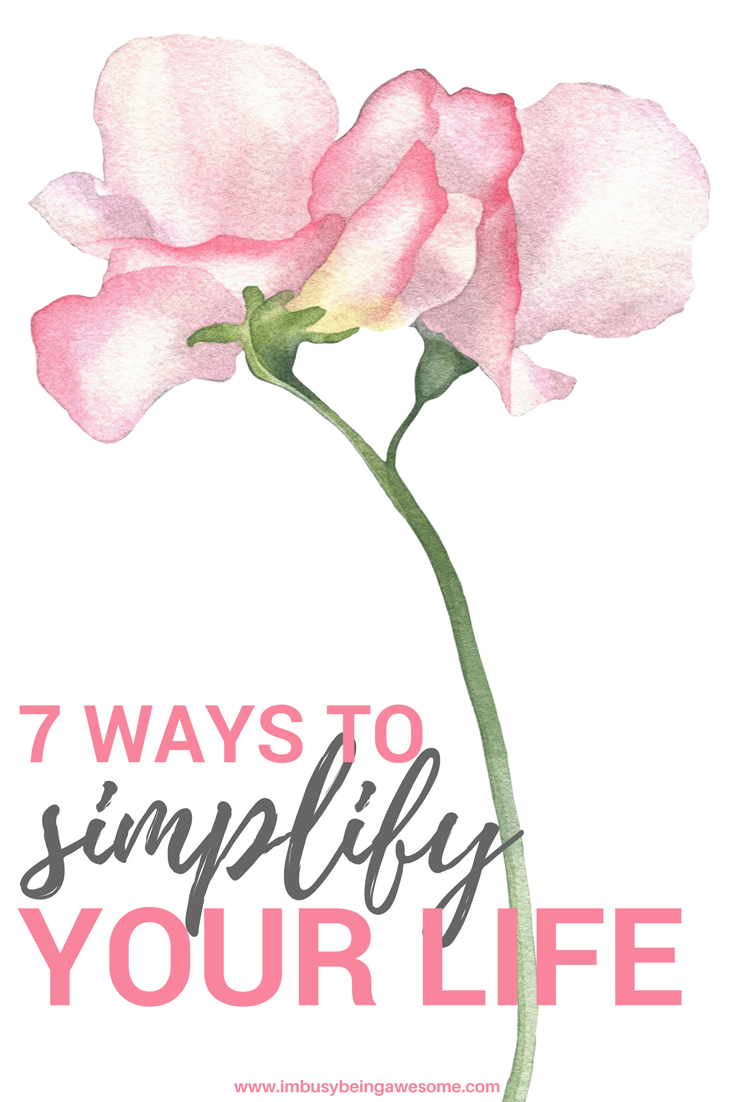 7 Practical Ways To Simplify Your Life Life a simple life, a guide to simple living, a simple lifestyle, a simpler life, live a minimalist life, minimalist living, minimalism, basic living, simple living, a simpler way of life, simplify, #live #simple #simplify #simpleliving #minimalist #minimalism
