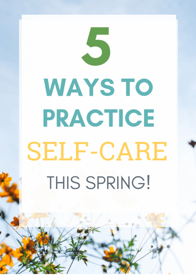 Self-care in the spring