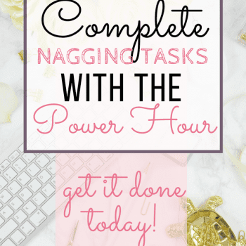 How to Complete the Nagging Tasks on Your Todo List Today Complete your todo list, endless todo list, get it all done, work life balance, power hour, Gretchen Rubin, success, #todolist #sahm #success #busy #GetItDone #tasks