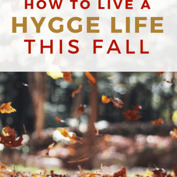 What is Hygge? 5 Simple Ways to Embrace Hygge This Fall. Learn how to live a hygge life with these easy strategies. Discover how to slow down, practice gratitude, and live a comfy and cozy life. #hygge #hyggelifestyle #hyggedecor #fall #selfdevelopment #personalgrowth #organization #falldecor