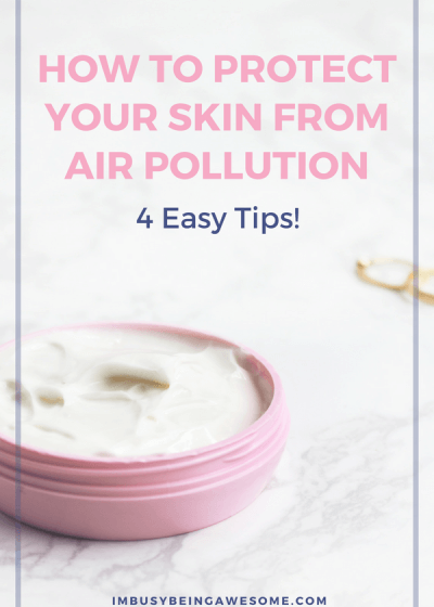 How to Protect Your Skin from Air Pollution Are you ready to keep your skin healthy? Do you want to protect skin from pollution and free radicals? Learn my top tips here! #skincare #beauty #makeuptips #healthyskin #senegence #lipsense