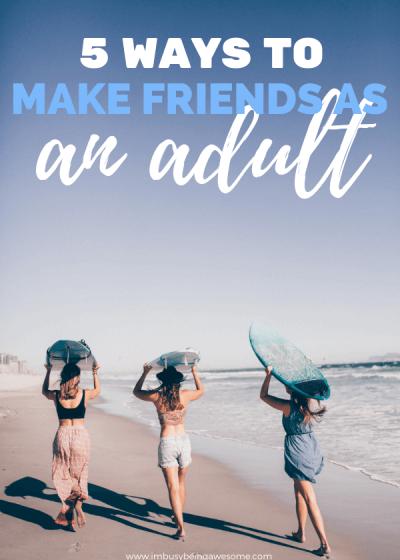 Make Friends as an Adult