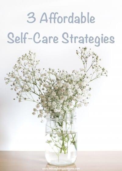 Affordable Self-Care Ideas