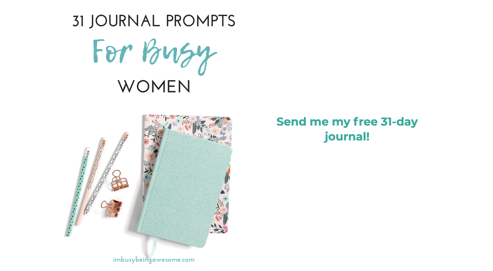 Free journal prompts. Click here now!