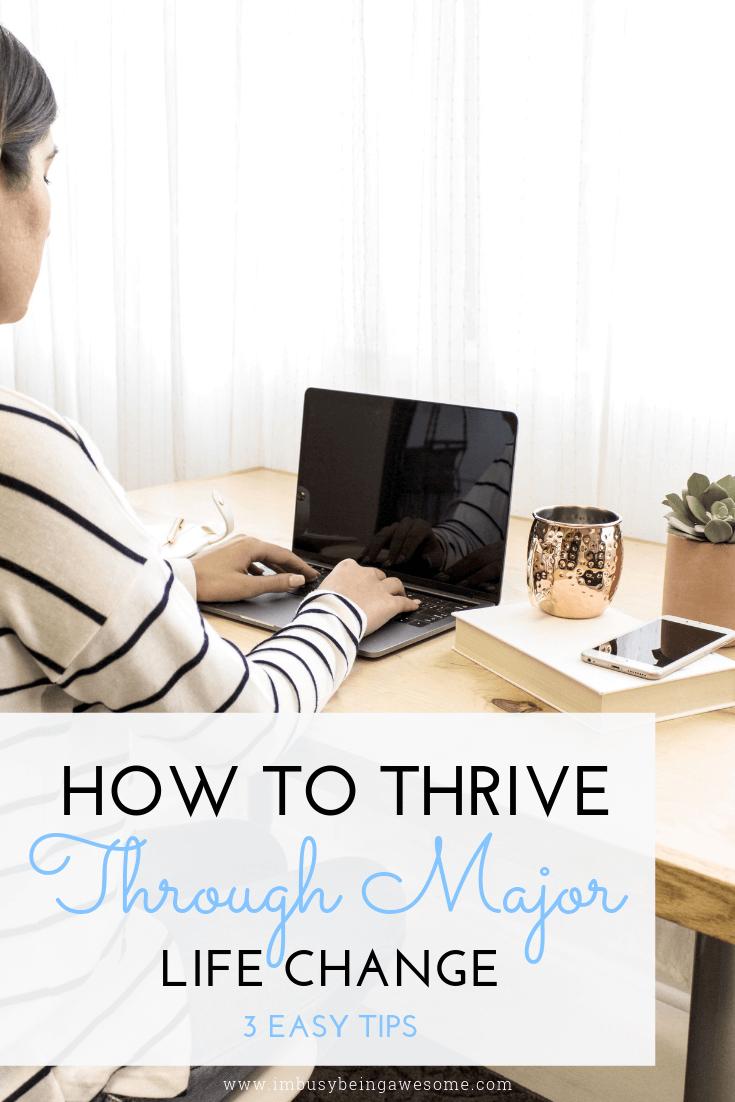 How to handle major life change