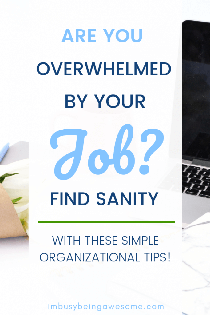 How to stay organized at work - 10 tips!